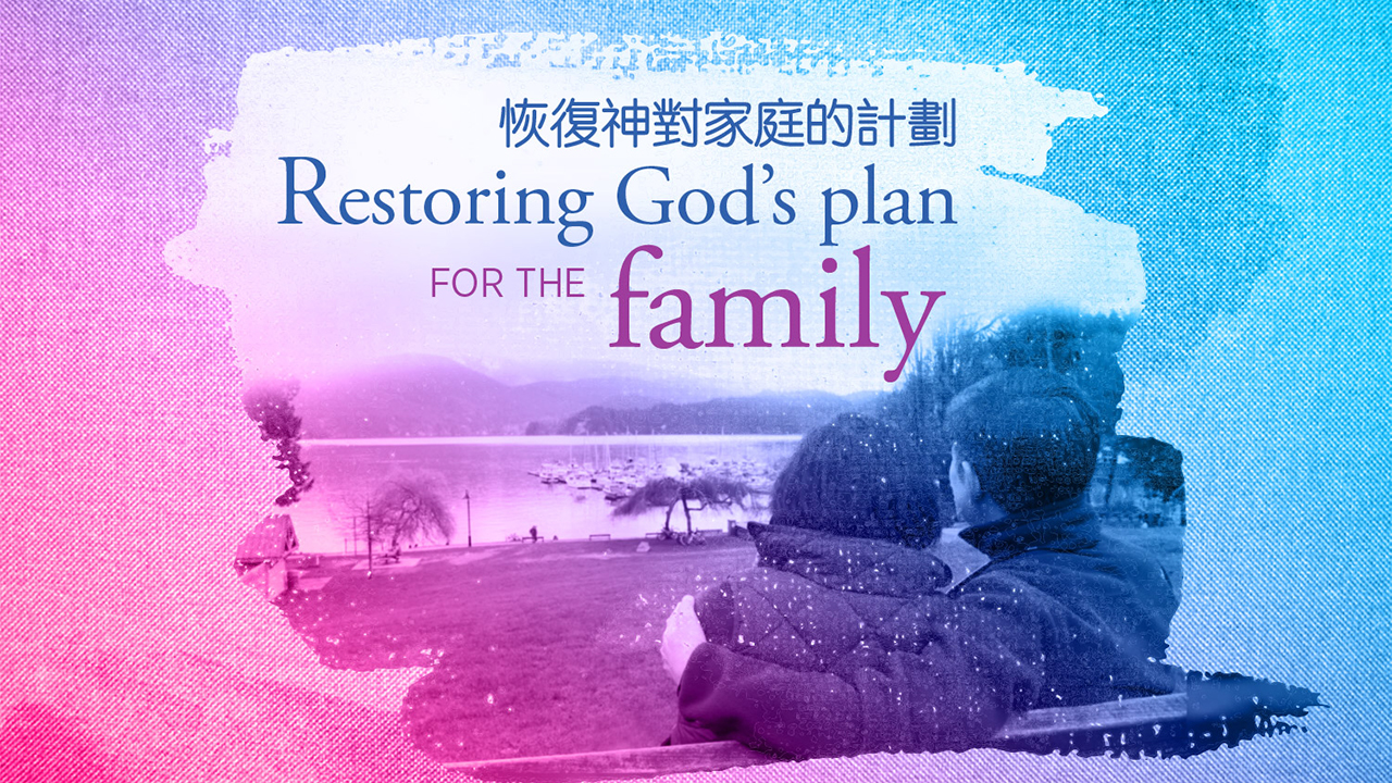 Restoring God's Plan for the Family