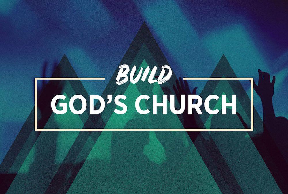Build God's Church