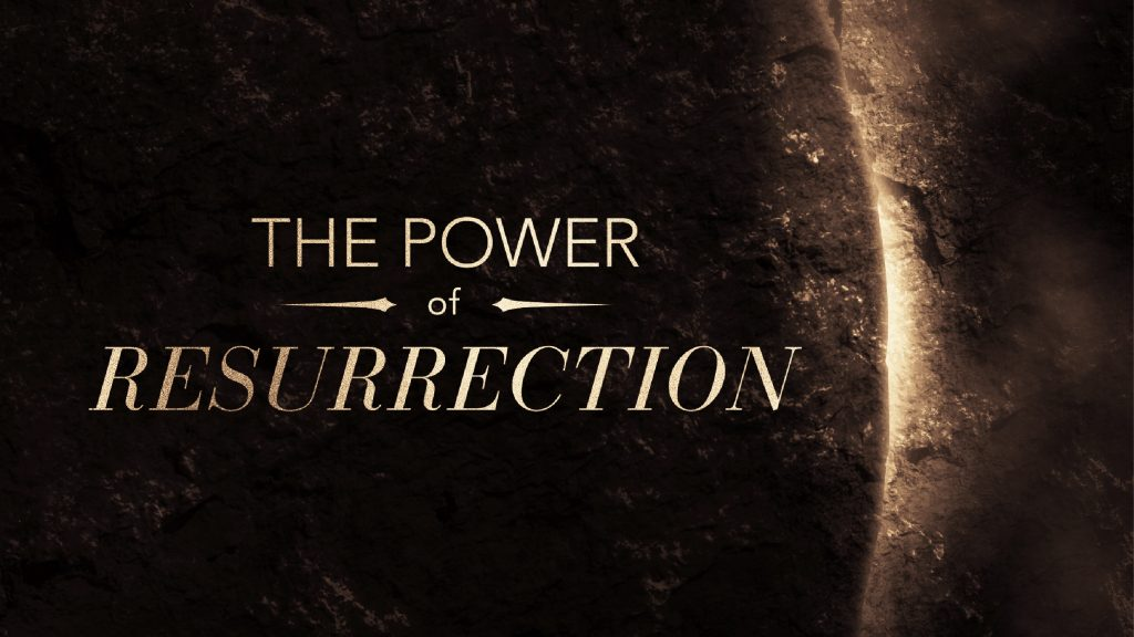 The Power of Resurrection