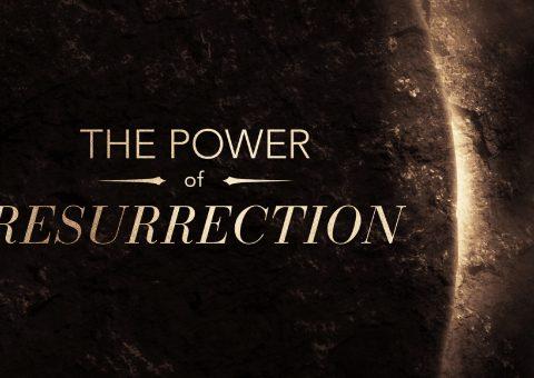 The Power of Resurrection