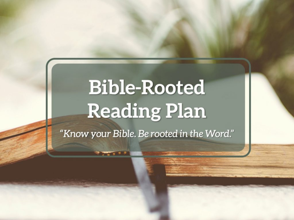 Bible-Rooted Reading Plan