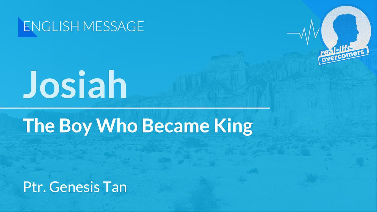 Josiah: The Boy Who Became King