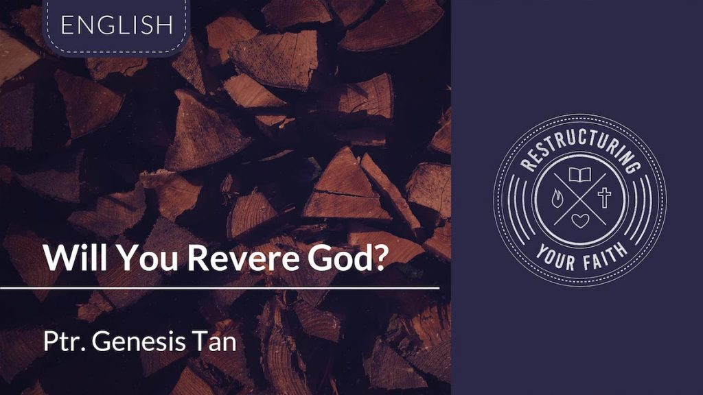 Will You Revere God?