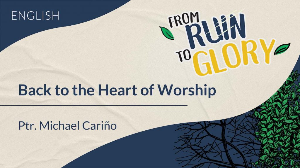 Back to The Heart of Worship