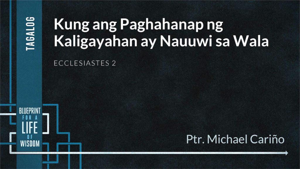 Kung ang Paghahanap ng Kaligayahan ay Nauuwi sa Wala