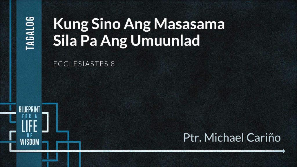 Kung Sino Ang Masasama Sila Pa Ang Umuunlad