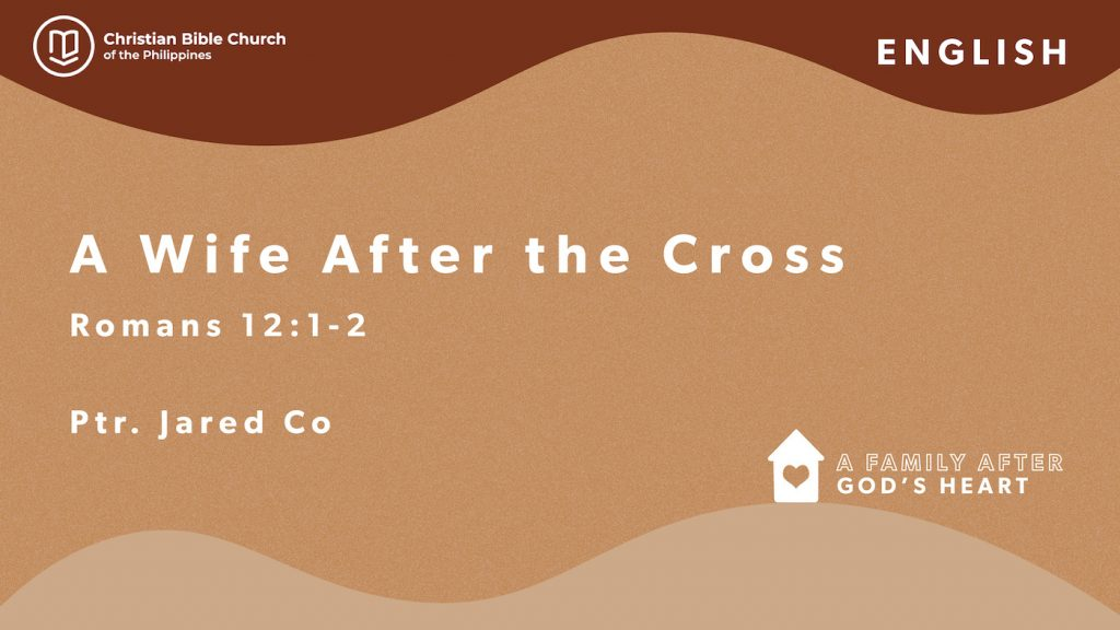 A Wife After the Cross