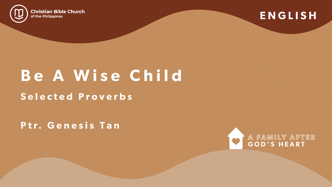 Be a Wise Child