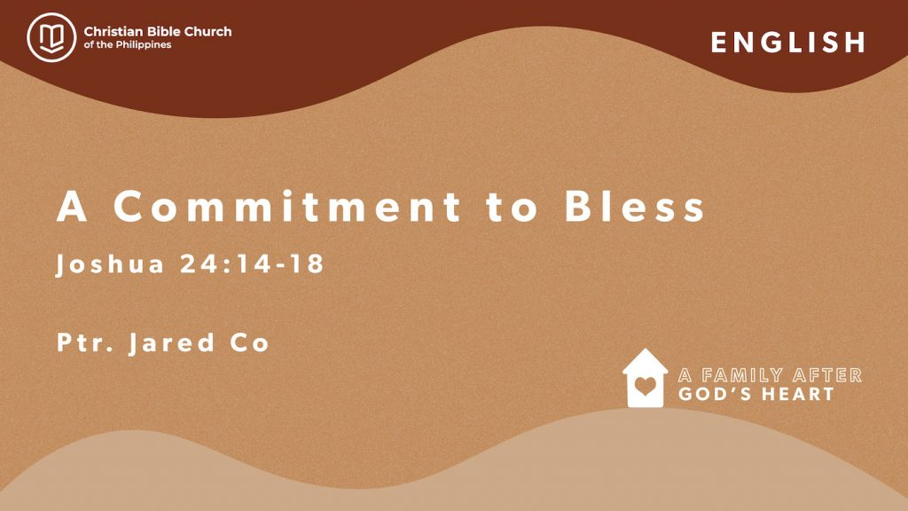 A Commitment to Bless